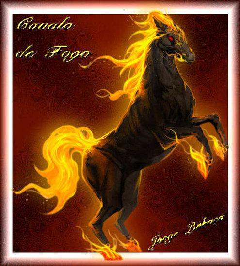O Cavalo de Fogo